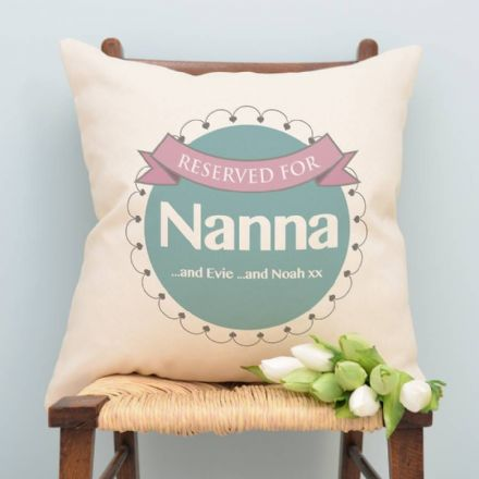 Personalised Reserved For Nanna Cushion